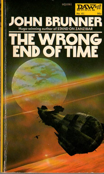 Book Review: The Wrong End of Time, John Brunner (1971)