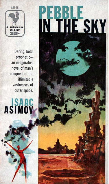 Pebble in the Sky (The Isaac Asimov Collection Edition)
