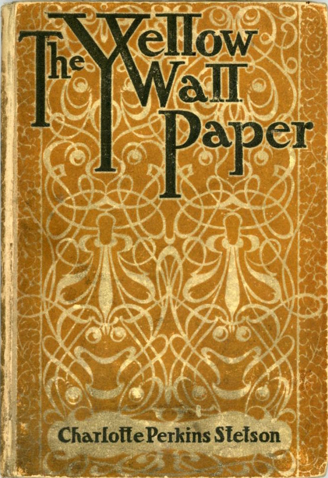 Uncredited Cover For The 1899 First Edition Of Yellow Wallpaper